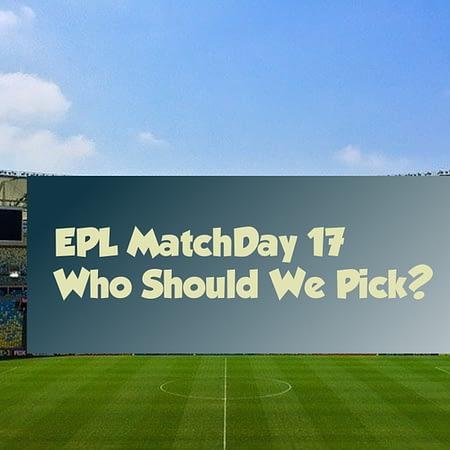English Premier League Matchday 17 Picks